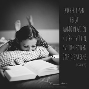 Bücher lesen heißt wandern in ferne Welten, aus den Stuben über die Sterne, Jean Paul, Poesie, Lillemor Fotografie, Bietigheim-Bissingen,