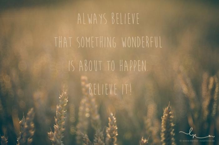 always believe that something wonderful is about to happen - believe it! DKMS, Stammzellenspender gefunden, Typisierungsaktion Vaihingen/Enz, Freie Waldorfschule Vahingen/Enz, Lillemor, Fotograf Bietigheim-Bissingen